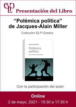 210502 presntacion libro polemica politica miller - afiche web