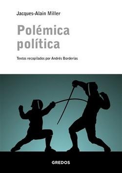 polemica-politica colección escuela lacaniana rba gredos